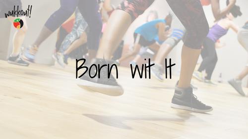 Born Wit It - Rubric.png