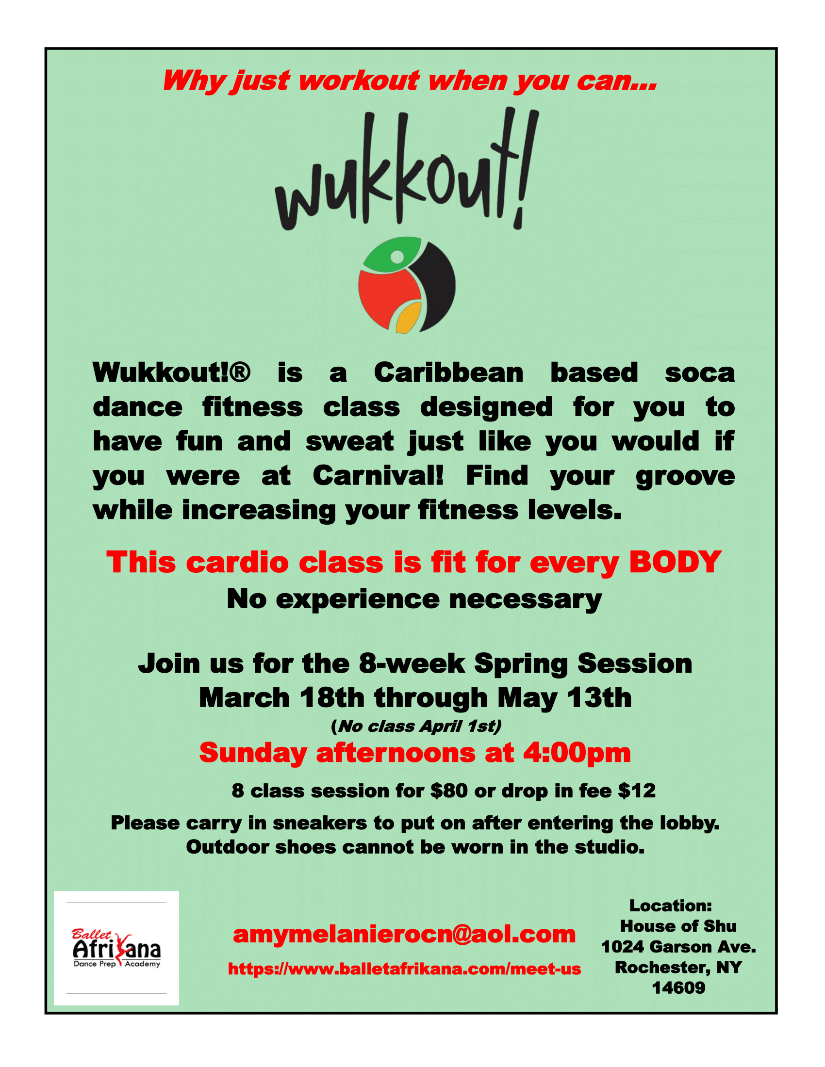 Wukkout!® in Rochester - Sundays March 18th through May 13th4pmBallet Afrikana, 1024 Garson Ave., Rochester, NY 14609$12.00 drop-in | $80.00 for all 8 classesClick here to pre-register.
