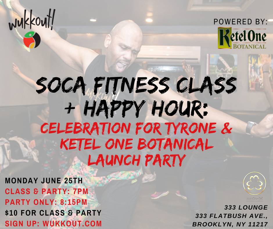 Wukkout!® Soca Fitness Class_ Celebration for Tyrone & Ketel One Botanical Launch Party - June - FB.png
