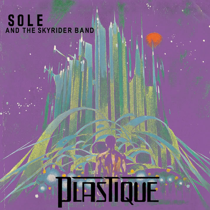 "Sole & The Skyrider Band ""Plastique"""