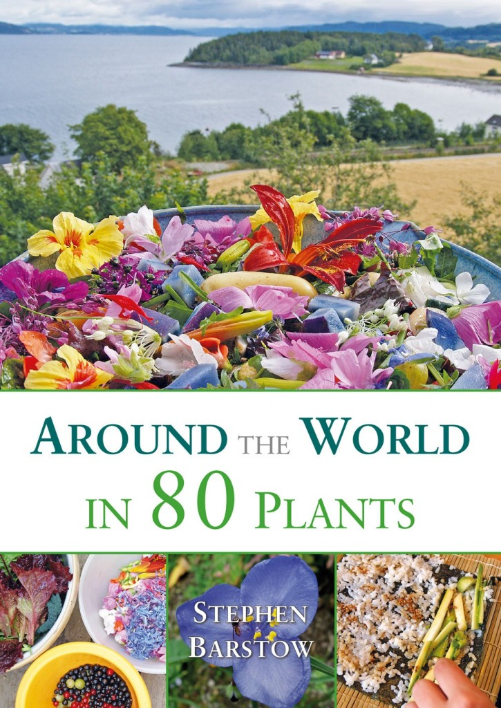 Stephen Barstow Around The World in 80 Plants