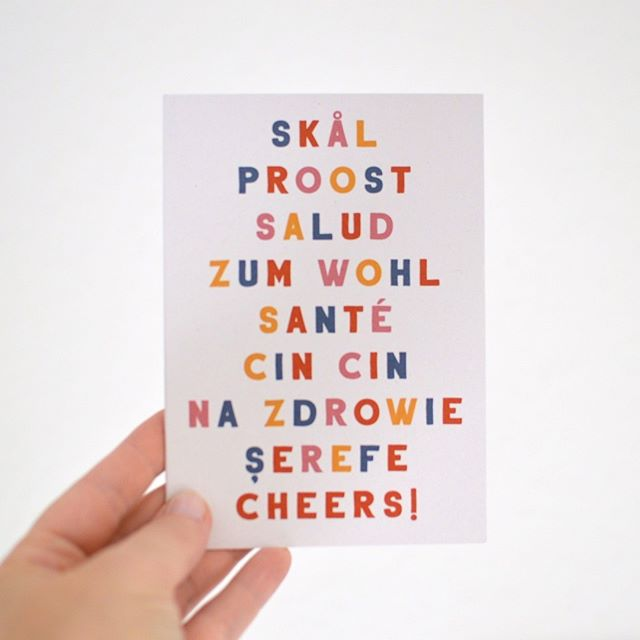 Celebrate in all the languages with this fun card. Cheers! . . . . .  #skål #prost #proost #zumwohl #cheers #cincin #nazdrowie #celebrate #hugoandmat #greeting card #madeinberlin #santé #salud #typograhpyfound #typography #snailmail #petitejoys #artlife #makersmovement