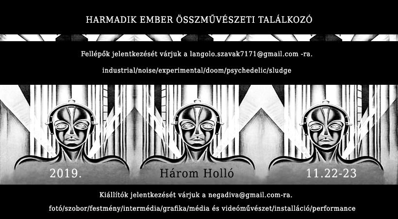 Nov 22, 2019 - Harmadik Ember FesztivalEvent LinkBudapest, Hungary