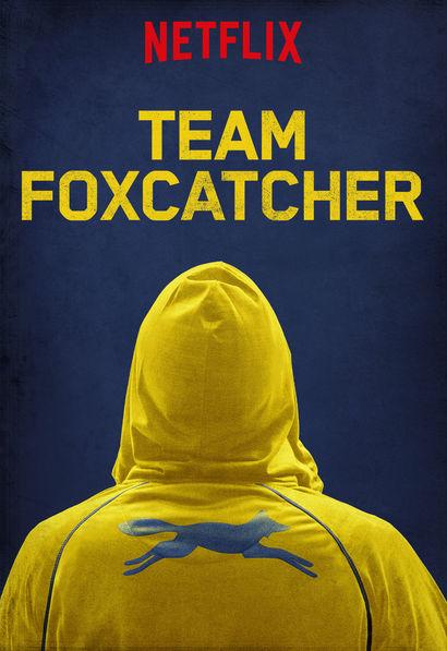 Team Foxcatcher (Netflix)