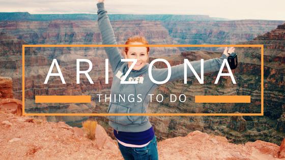 things to do in arizona
