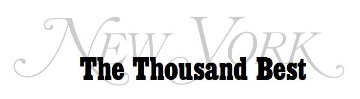 NEW YORK MAGAZINE  November 26, 2014   The Thousand Best