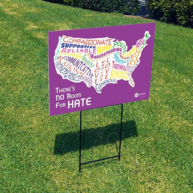 There is no room for hate in America.  Printed with our flatbed UV printer on 3mm coroplast. A variety of colors available.  #signs #flatbedprinter #mimaki #america #equality #diversity #usa #freedom #love