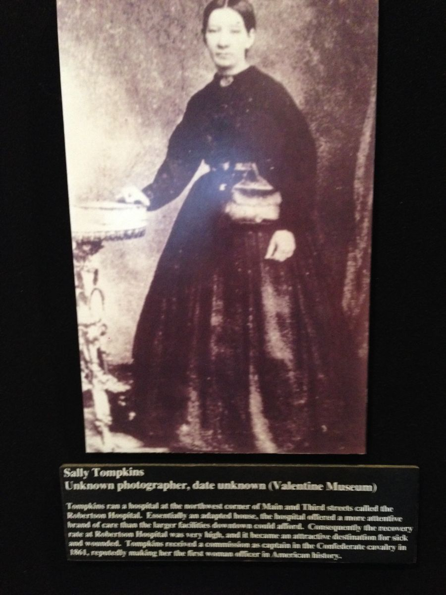 Sally Tompkins was a nurse during the Civil War, with the lowest death rate of any hospital, Union or Confederate, during the war. She was the only woman officially commissioned with the Confederate Army. That means she was the first woman officer in American history, although, she refused pay from the Army. Bad ass!