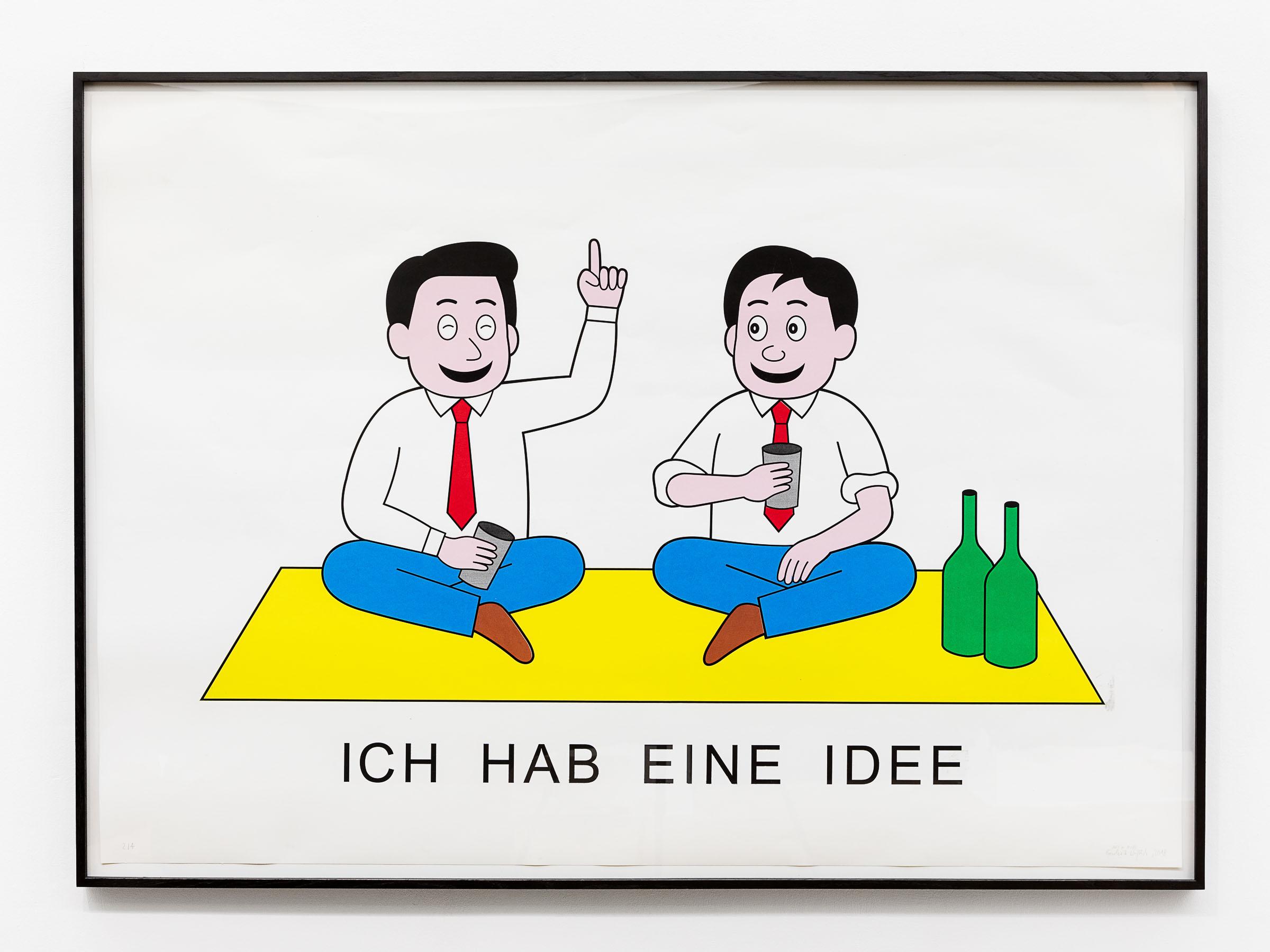 ART N MORE, Ich hab eine Idee, 2018, silkscreen, 100 x 140 cm