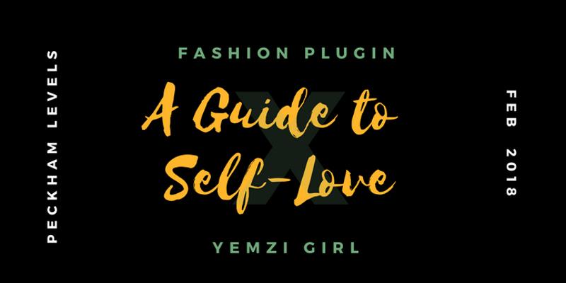 fashion plugin yemzi a guide to self-love BANNER.jpg