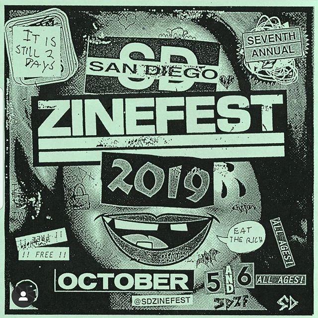 San Diego Zine Fest is happening right now! Come get issue 5!