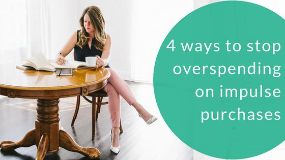 4 ways to stop overspending on impulse buys.jpg