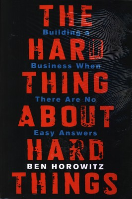 the-hard-thing-about-hard-things-building-a-business-when-there-400x400-imadwk8vwmshvmzh.jpeg