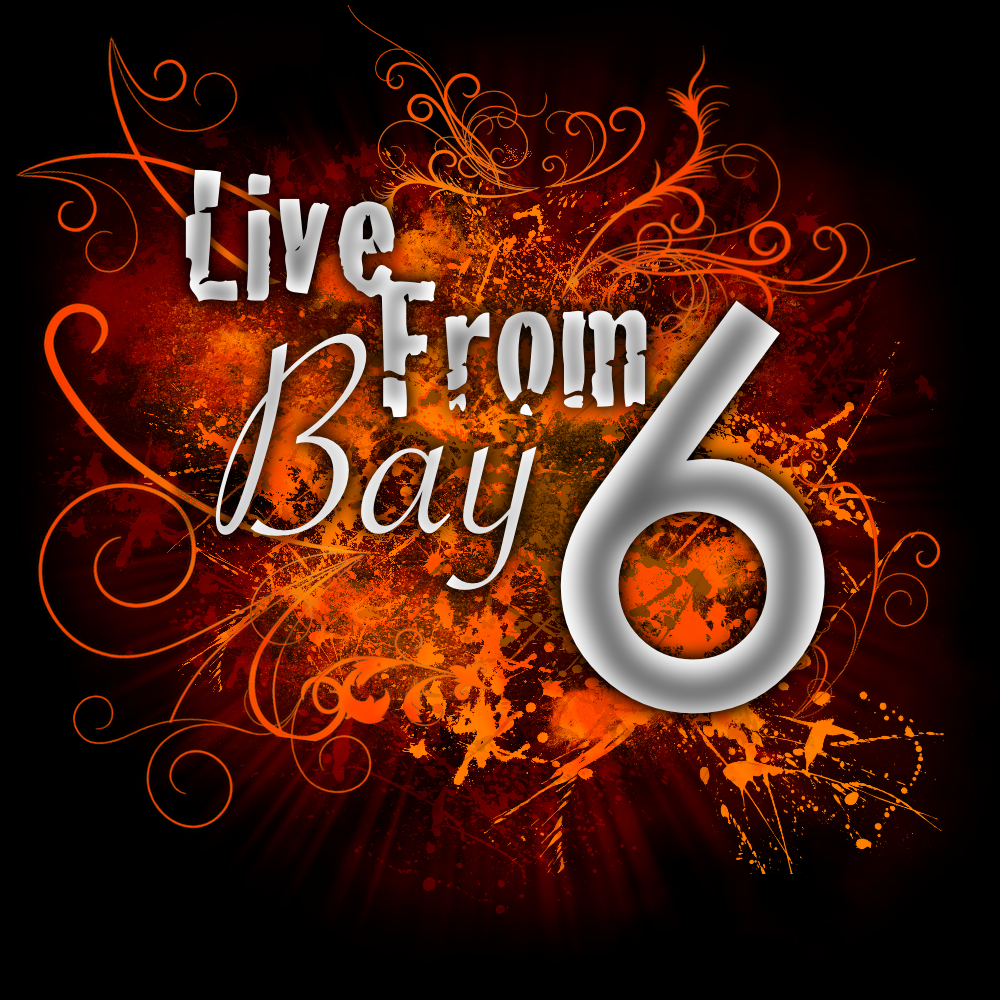 Live From Bay 6 Artwork.jpg