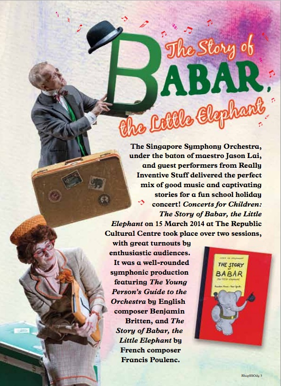 """Singapore Symphony Orchestra (2014)   THE STOR OF BABAR YOUNG PERSON'S GUIDE TO THE ORCHESTRA   ichael narrating """"Babar"""" Sara as Symphonia Semi d'Quaver"""