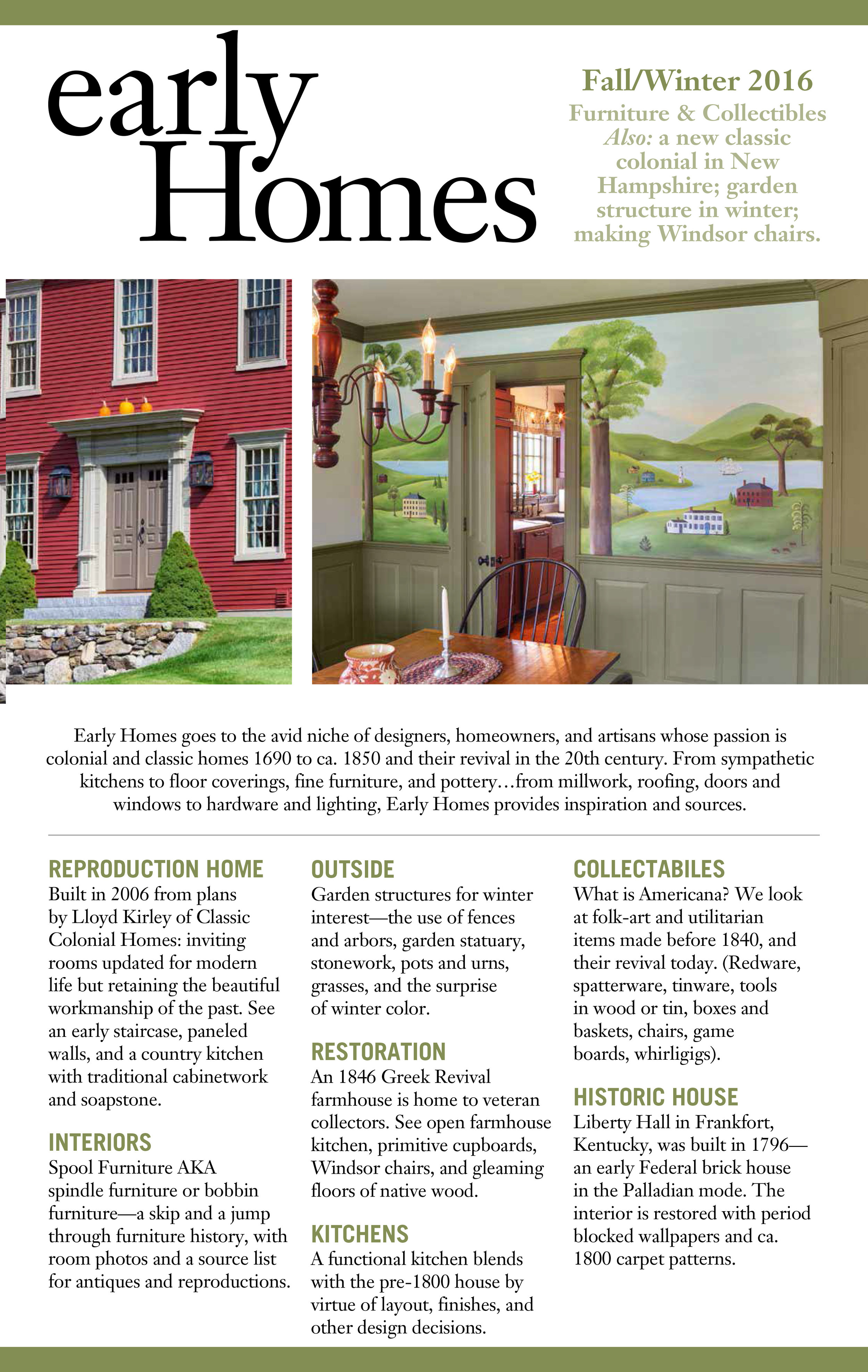 A CCH home will be featured in the next edition of Early Homes Magazine...tune in for more