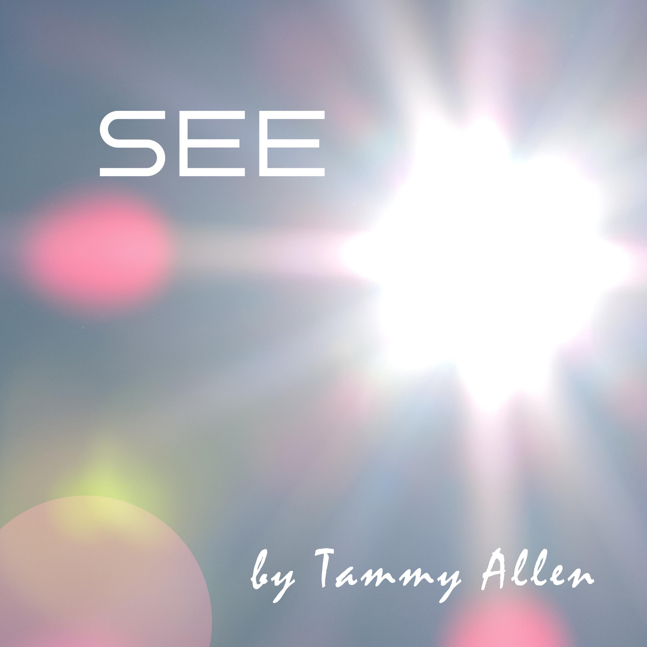 See - Tammy Allen