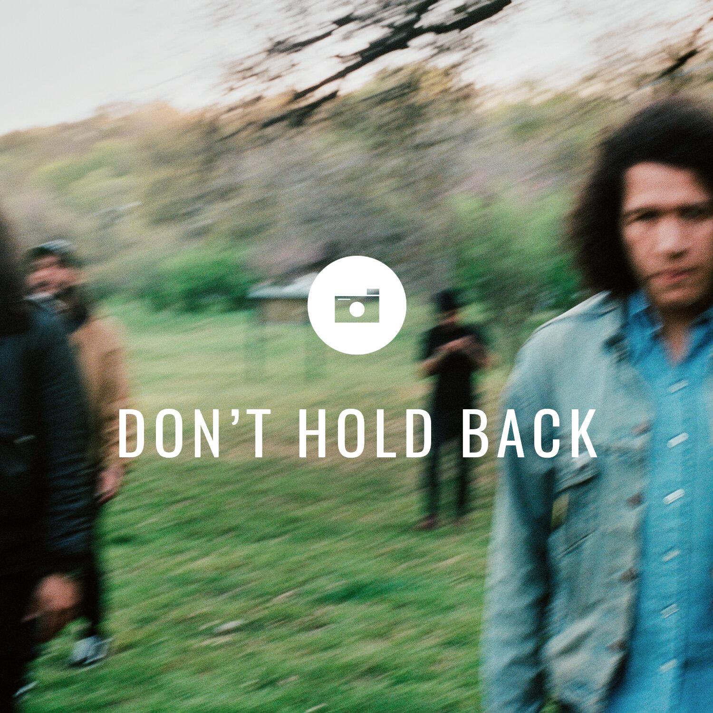 dont-hold-back.jpg