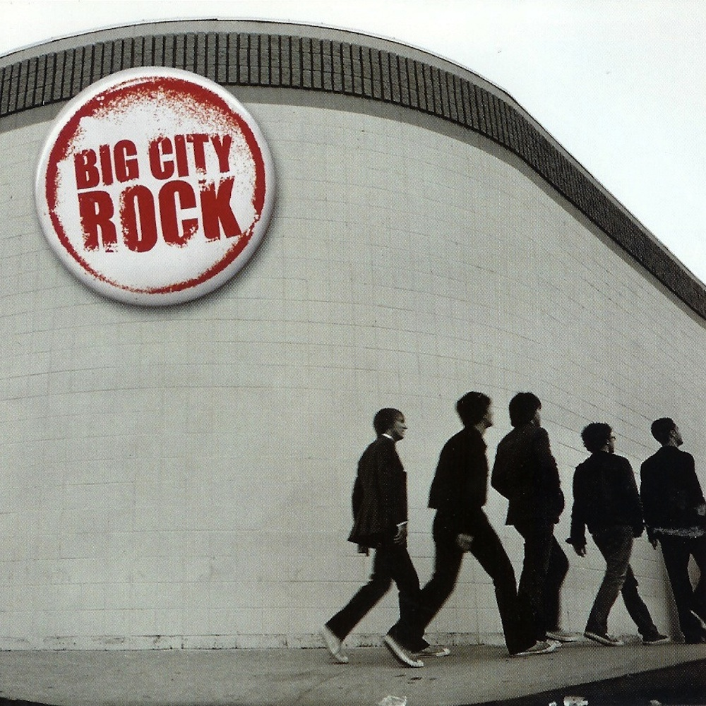 Big City Rock: Big City Rock