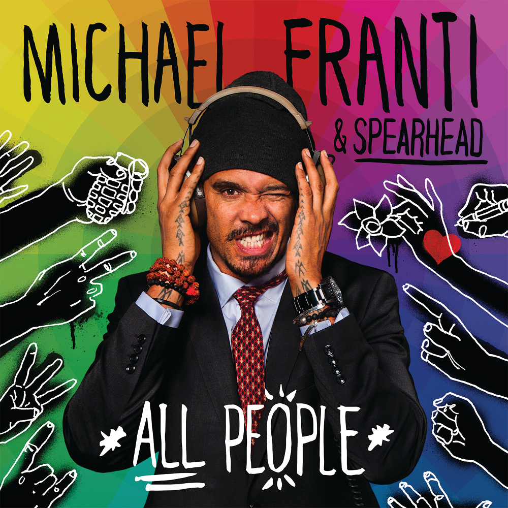 Michael Franti & Spearhead: All People