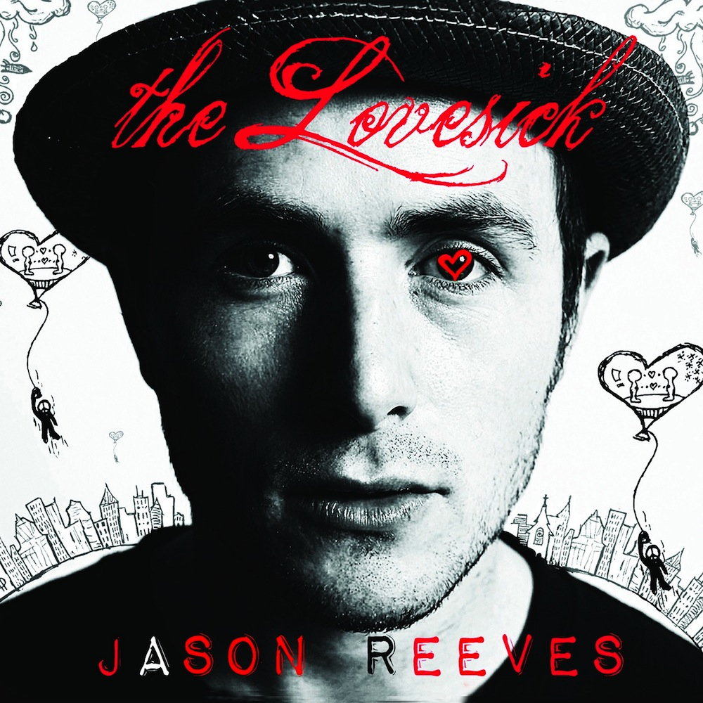 Jason Reeves: The Lovesick