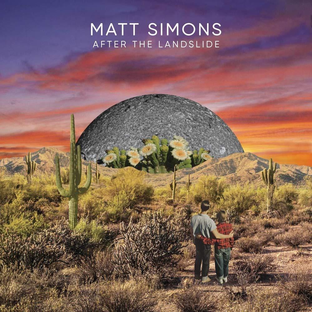 Matt Simons: After The Landslide