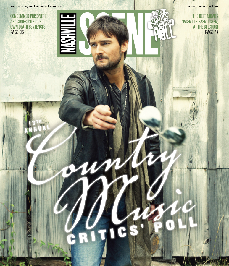 Nashville Scene Country Music Critics' Poll 2013: The Comments   January 17, 2013