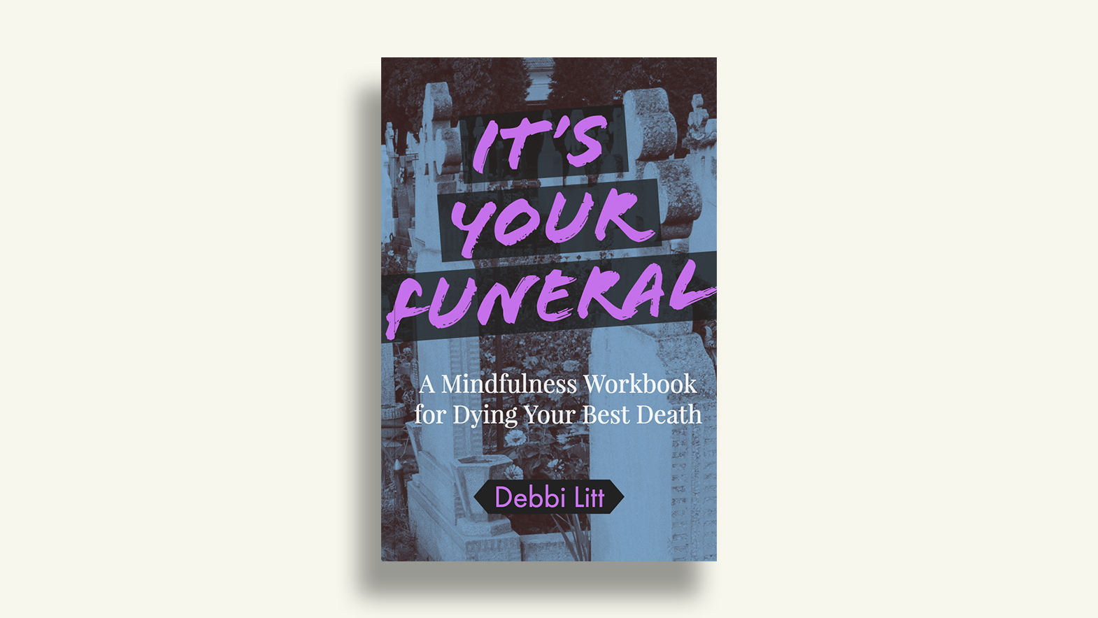 It's Your Funeral book cover