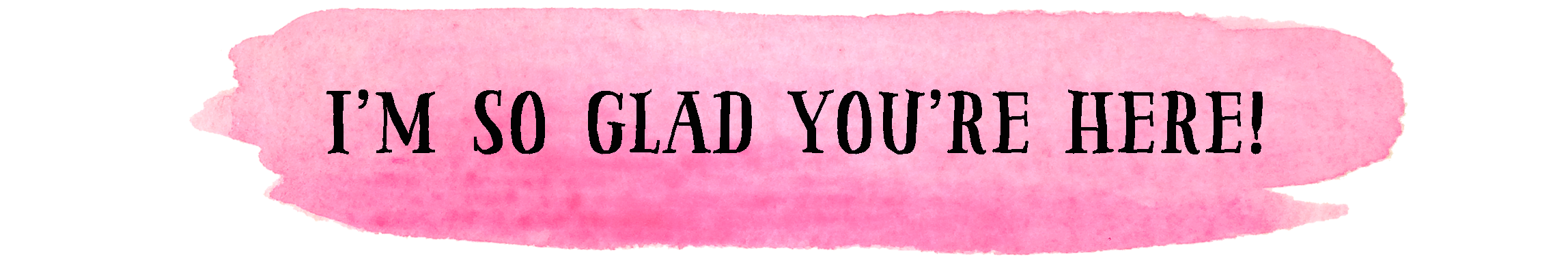 so-glad-youre-here.png