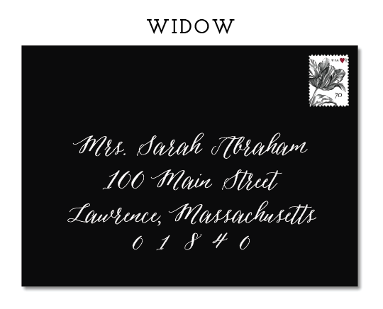 """ANOTHER ACCEPTABLE OPTION IS TO ADDRESS THE WIDOW BY HER FORMAL MARRIED TITLE -""""MRS. JOHN ABRAHAM, FOR EXAMPLE.HOWEVER,IT IS BEST TO ASK THE GUEST'S PREFERECE,AND I WOULD DEFAULT TO THE EXAMPLE ABOVE."""
