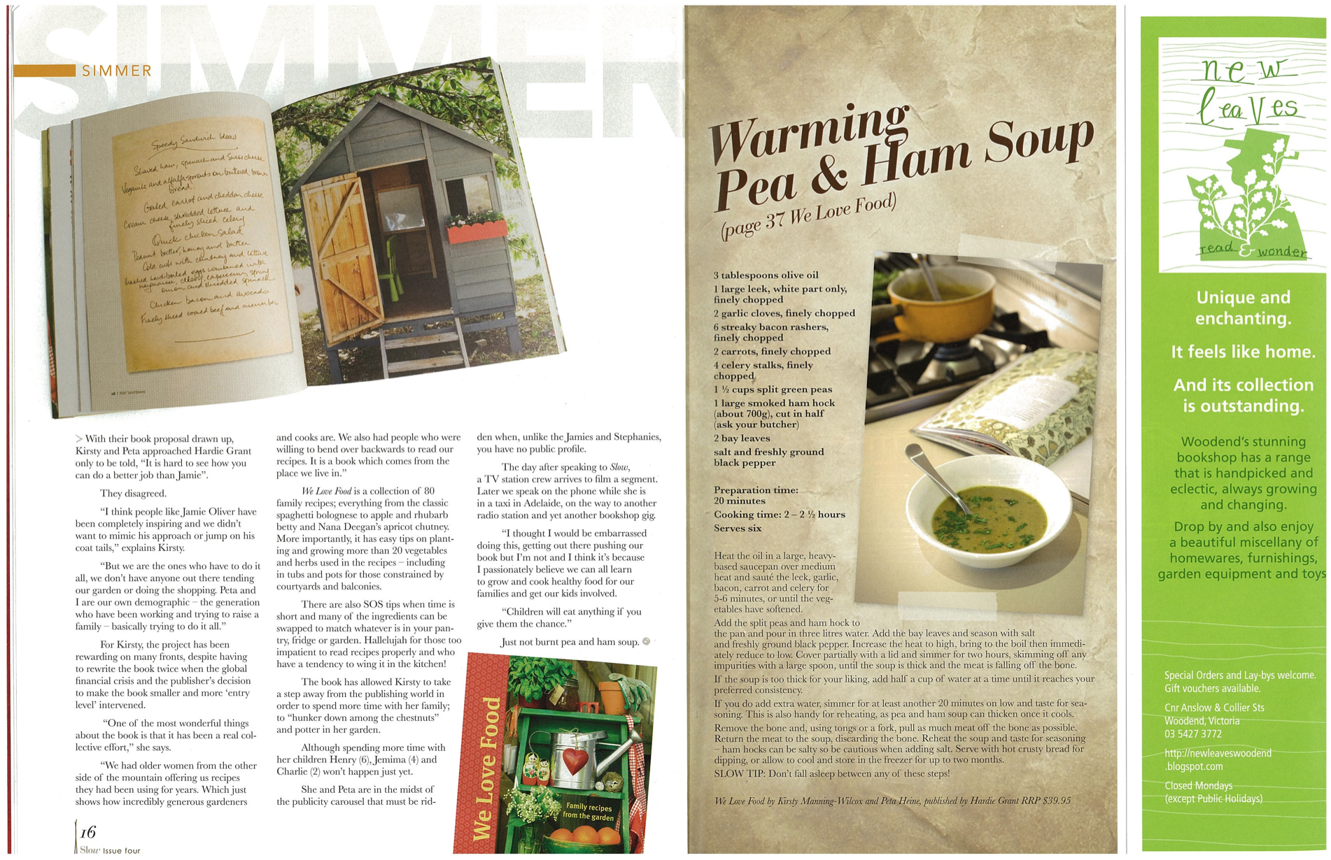 As featured in  Slow  magazine  , Issue 4, Autumn 2010