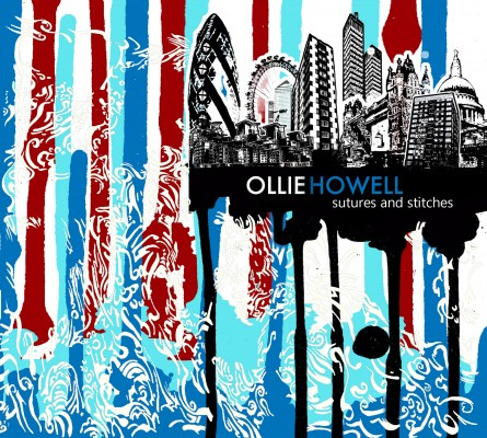 Sutures and Stitches - Ollie Howell Whirlwind Recordings 2013