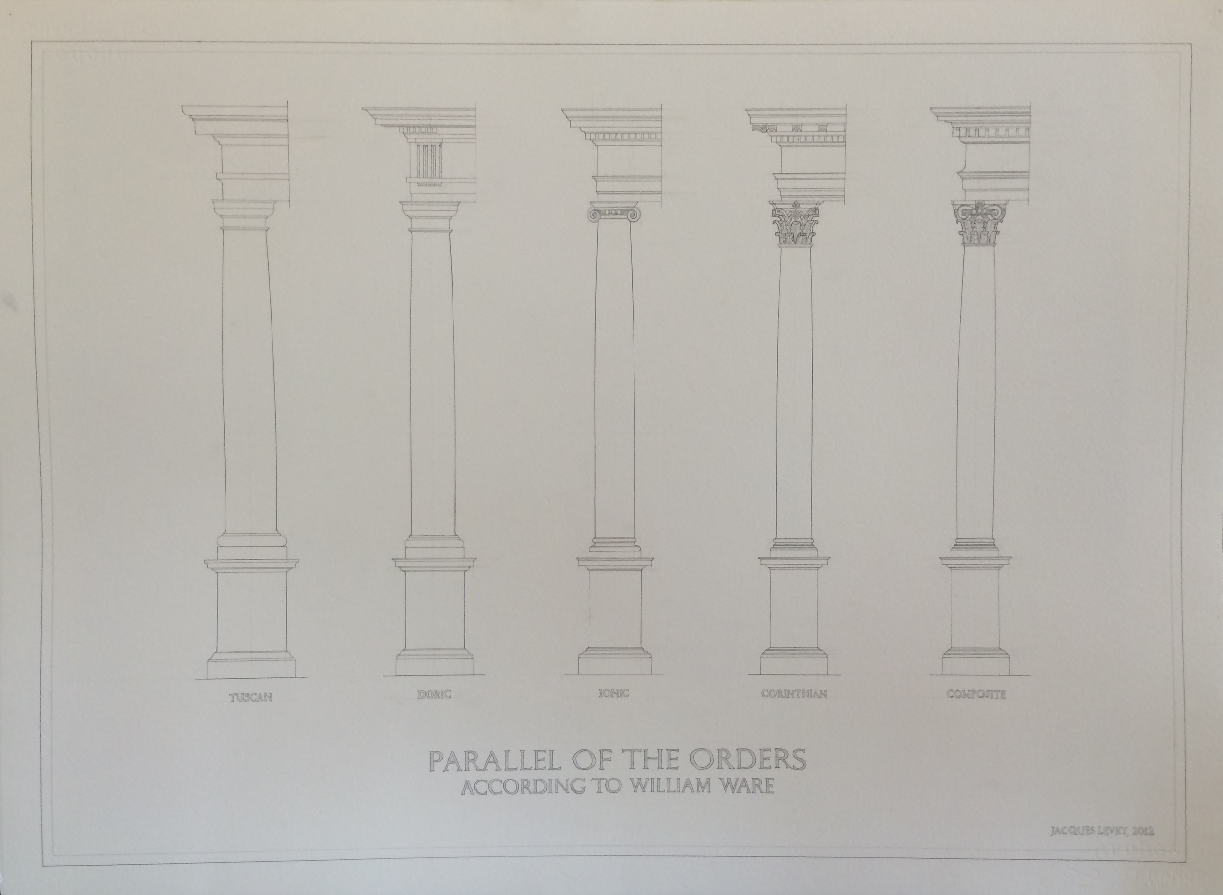 """""""Parallel of the Orders according to William Ware."""" Jacques Levet. Hand drafted graphite drawing. 30″ w X 22″ h. Value: $500."""