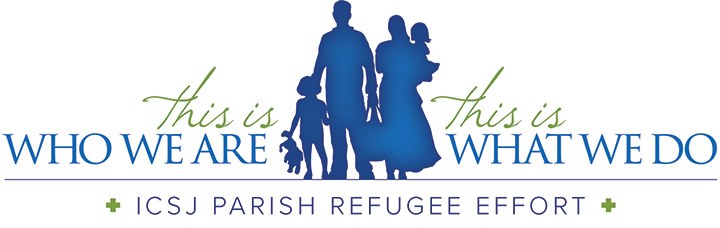 Immaculate Conception and St. Joseph Parish ICSJ Parish Refugee Effort Catholic Charities Refugee Resettlement Program