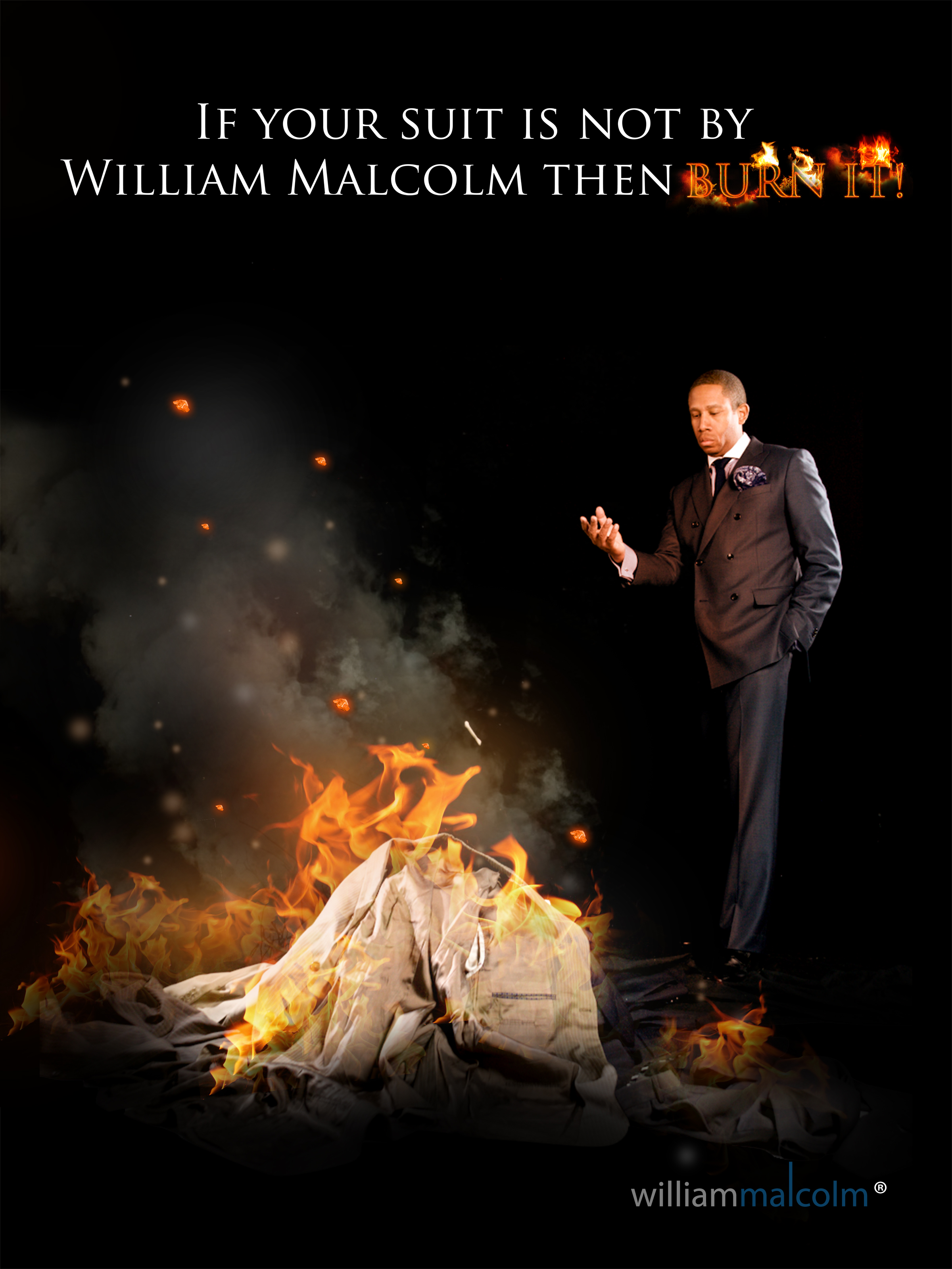 """If Your Suit Is Not By William Malcolm Luxe Collection....Burn It.""  Detroit Bespoke Suits. Custom Suits Detroit"