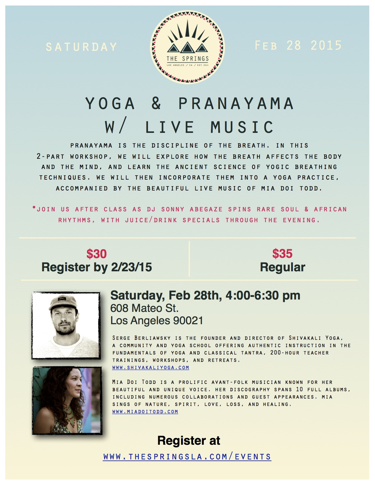 Yoga Workshop Mia Doi Todd + by Shivakali Yoga, a  Los Angeles-based Yoga Teacher Training and Yoga Certification School that holds Yoga Retreats and Workshops.