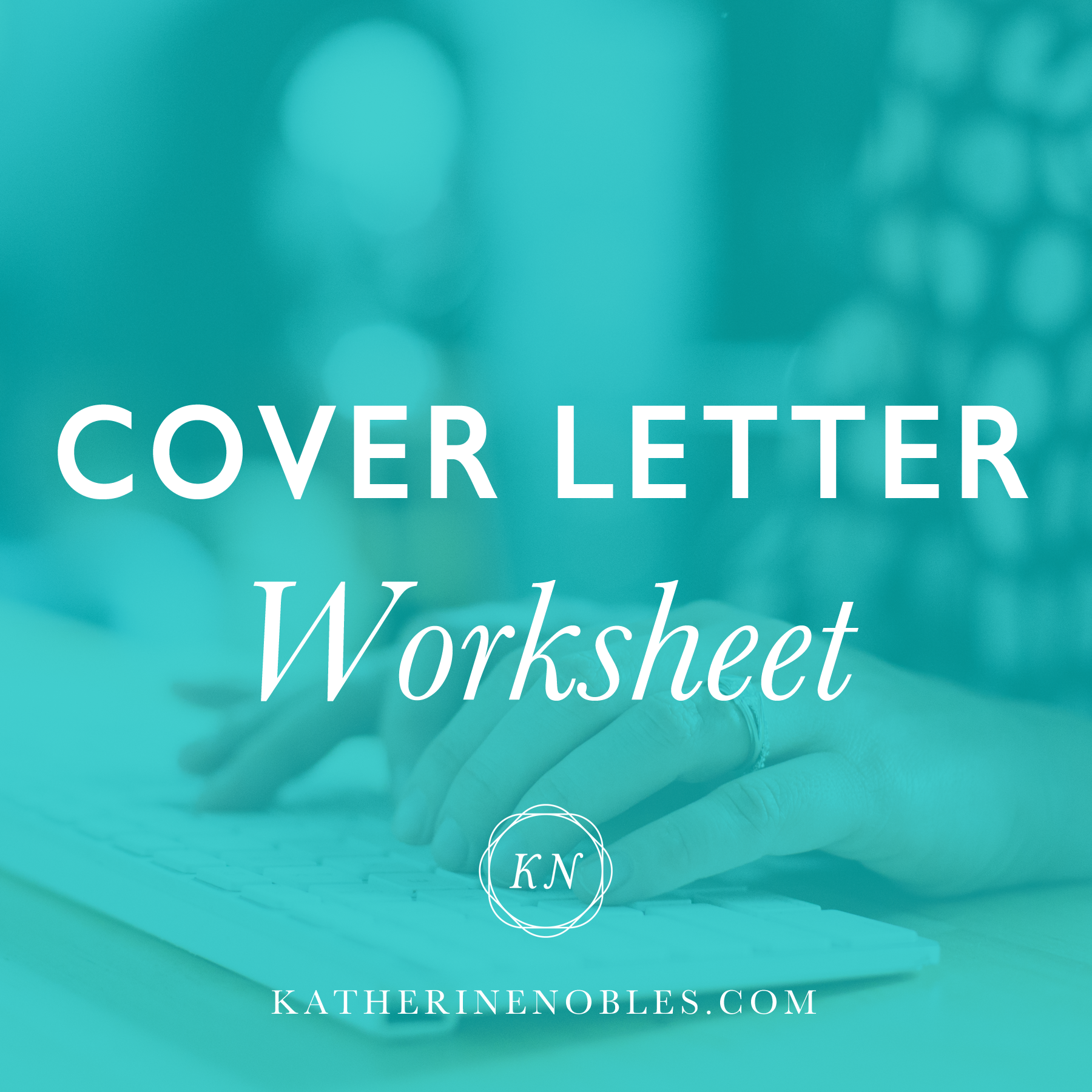 Cover Letter Worksheet