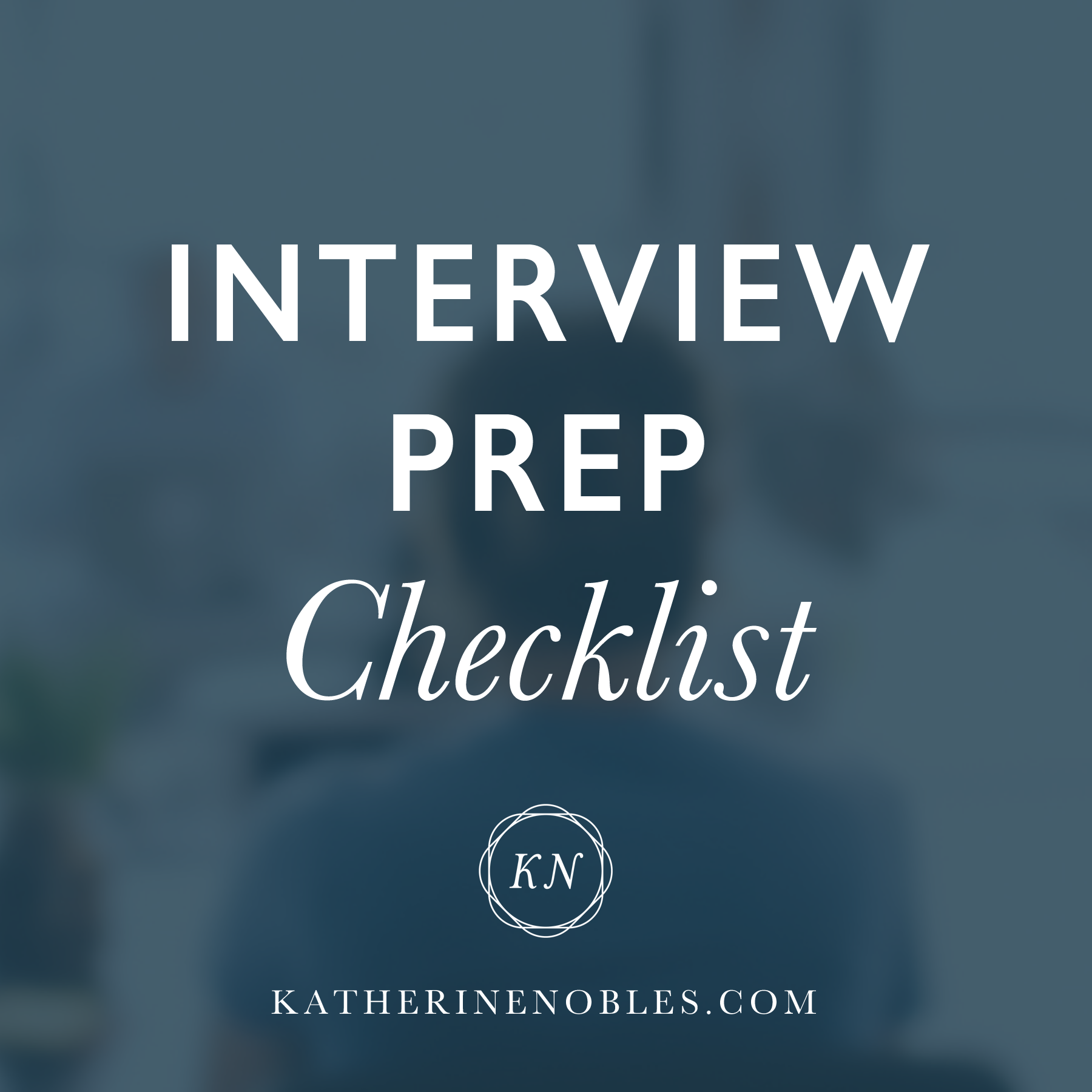 Interview Prep Checklist