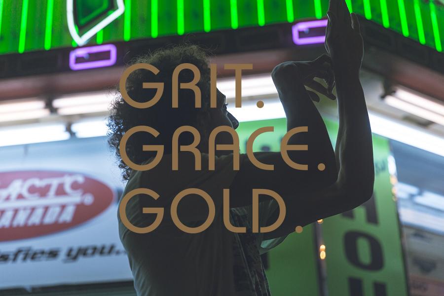 Grit. Grace. Gold.