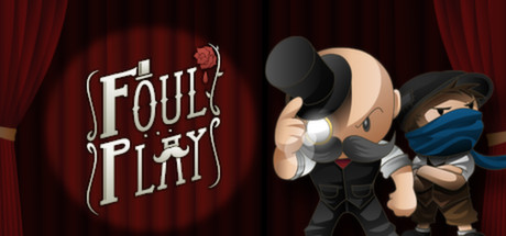 Foul Play , developed by  Mediatonic  and published by  Devolver Digital  in 2013, is a cooperative  side-scrolling beat-em-up  for Xbox 360 and PC, set on the stage of one man's life: Baron Dashforth, esteemed Victorian Daemonologist.   As a Level Designer on this title, I was responsible for setting up every level - enemy choreography and difficulty balancing, setting up cutscenes and delivering narrative beats.    https://www.youtube.com/watch?v=-SexnlvdYzA