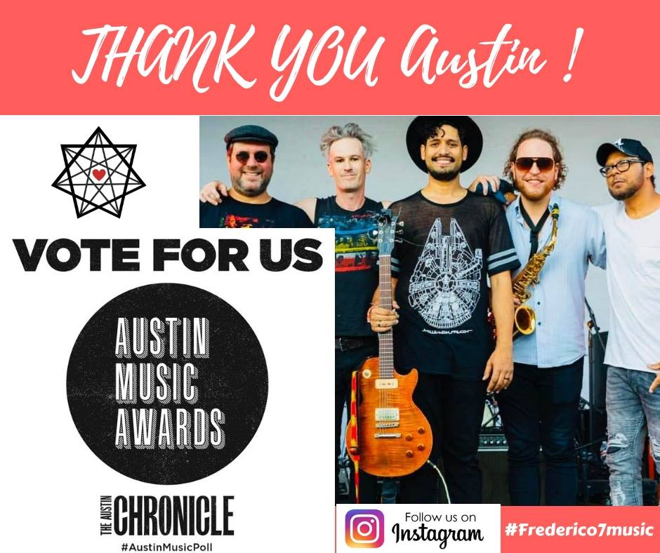 Frederico7   wonderful band nominated for Best World Music-2018 @ Austin Music Poll. Seen here after their performance at Saturnalia Festival:  Sergio Yazbek  (Guitar);  Pete Powers  (Drums);  Frederico7 ;  Joshua Thomson  (Sax) and  Ciríaco Isma  (Bass)