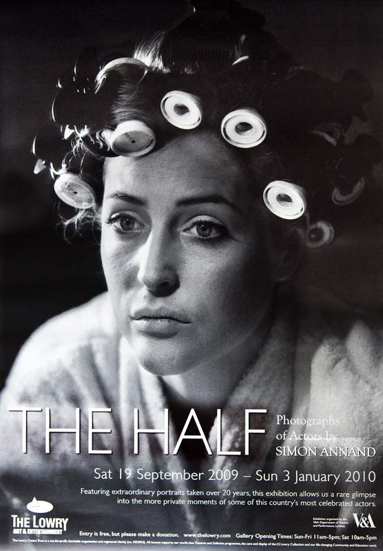 The Half: Photographs of Actors by Simon Annand, Lowry Theatre, 2009-10