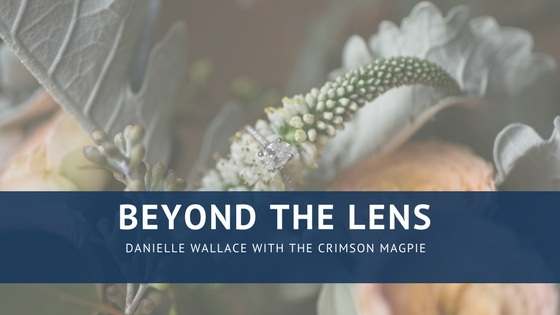 Beyond the Lens: Introvert in a Creative, Extrovert Industry || Danielle Wallace with the Crimson Magpie