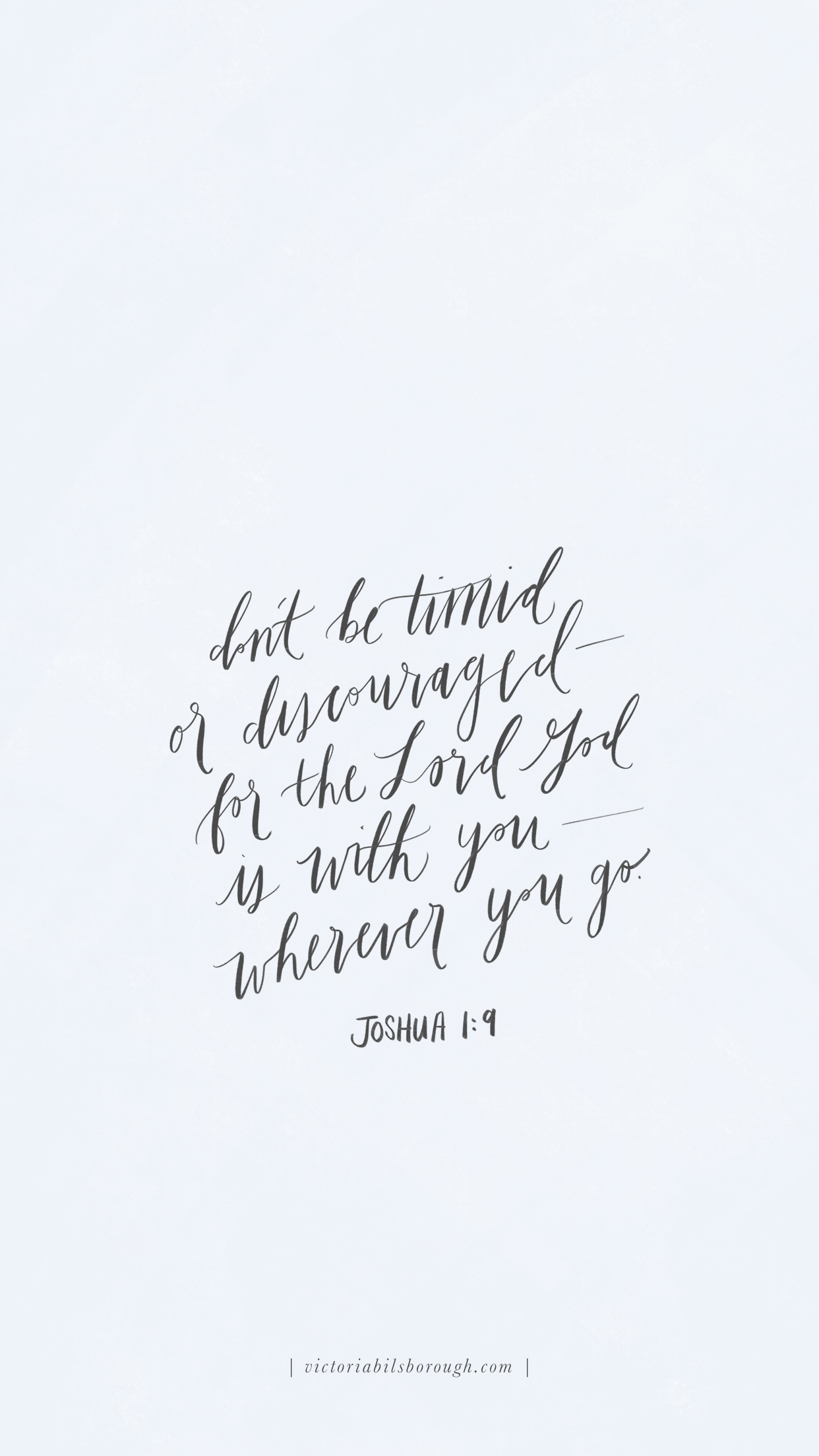 Joshua 1:9 by Victoria Bilsborough
