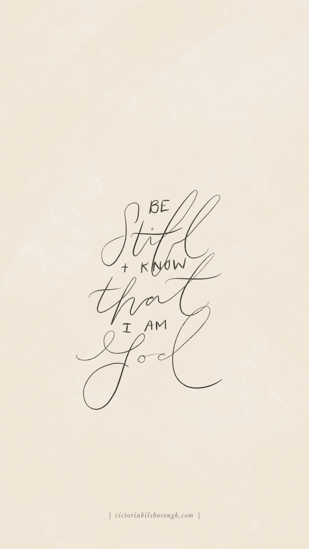 """Be Still and Know that I Am God"" by Victoria Bilsborough"