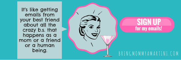 bring-mommy-a-martini
