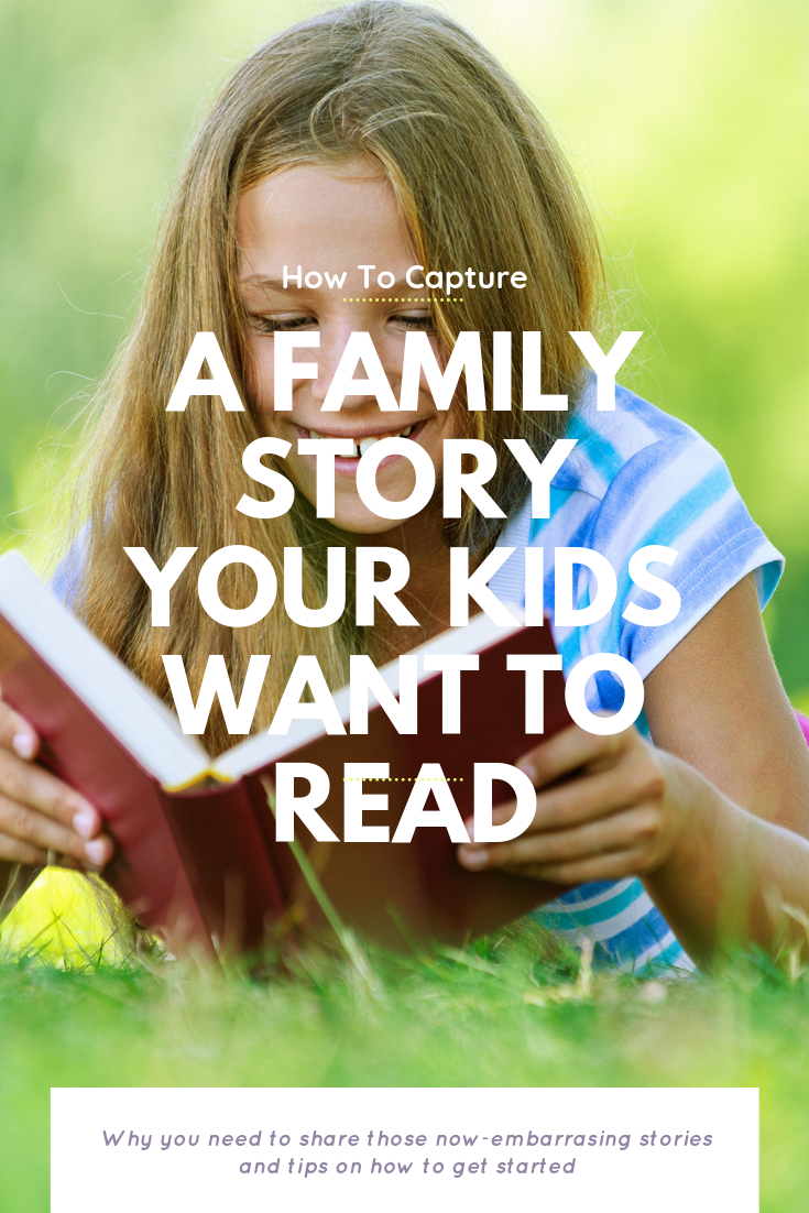 How To Capture A Family Story Your Kids Want To Read | Bring Mommy A Martini