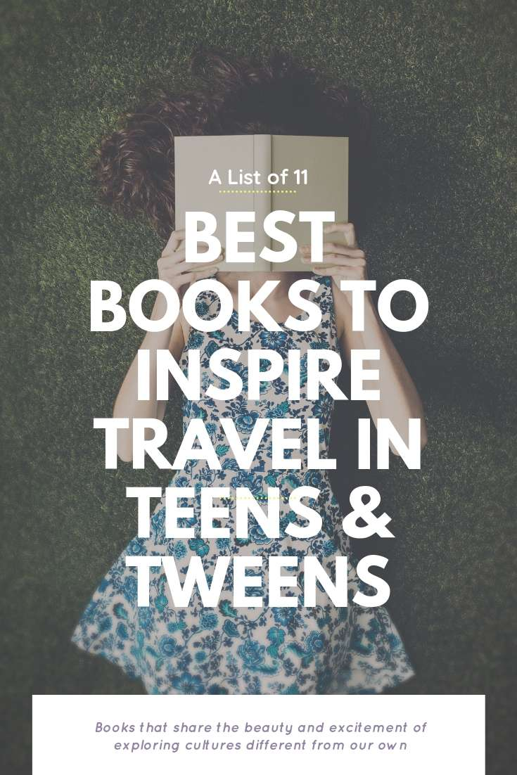 Best Books To Inspire Travel In Teens And Tweens | Bring Mommy A Martini