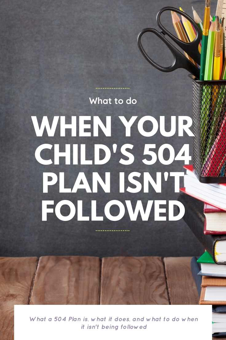 What To Do When Your Child's 504 Plan Isn't Being Followed | Bring Mommy A Martini