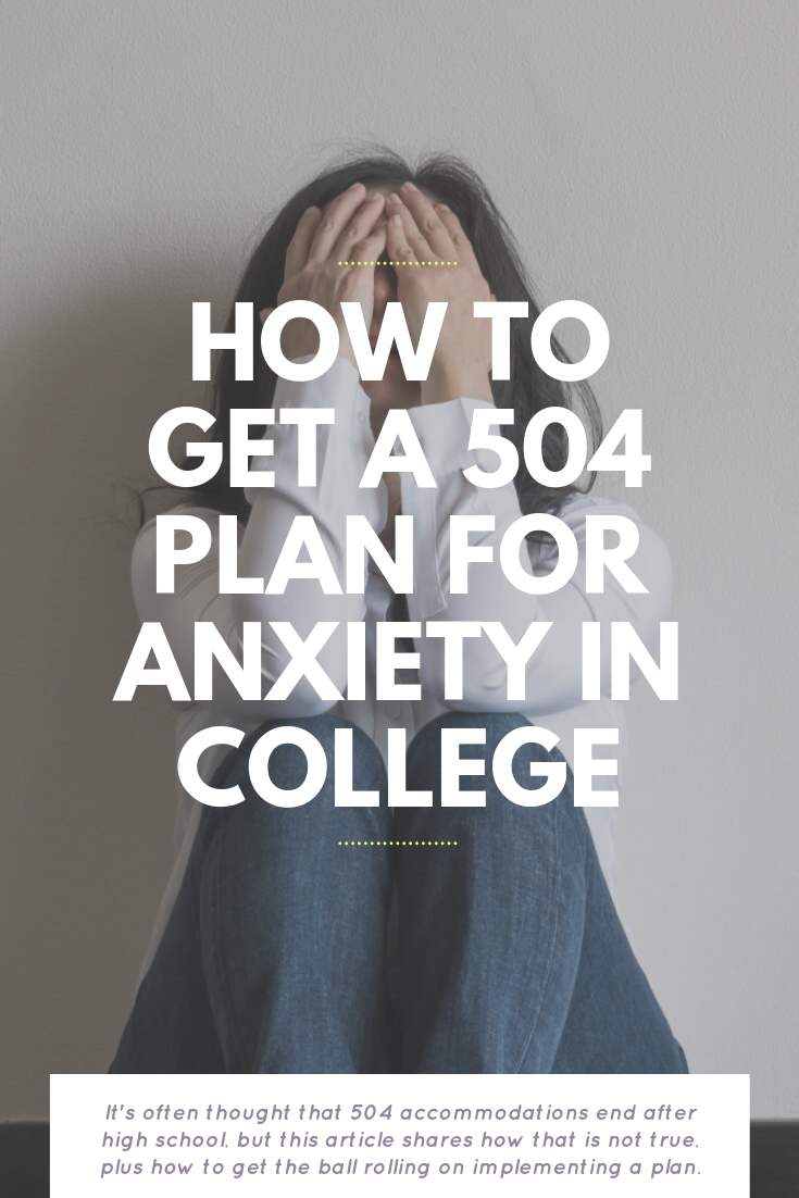 How To Get A 504 Plan For Anxiety In College | Bring Mommy A Martini